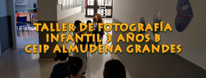 Taller de fotografía en educación infantil