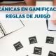 Mecánicas en gamificación. Reglas de juego #GamificaMOOC